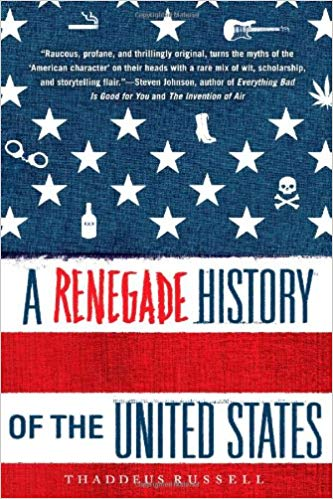 A Renegade History of the United States thaddeus russell book cover