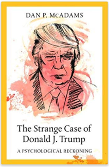 The Strange Case of Donald J. Trump A Psychological Reckoning book cover