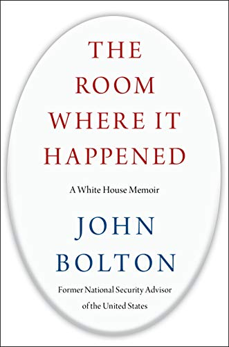 Cover of The Room Where It Happened John Bolton Book about Trump